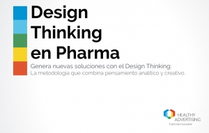 http://www.healthyadvertising.es/design-thinking-pharma/
